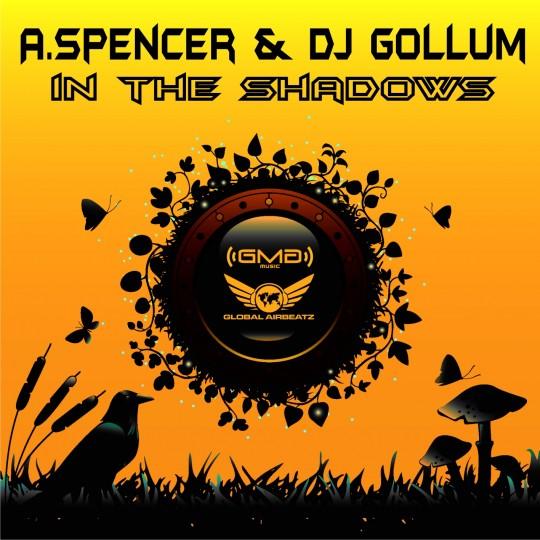 GAZ004 | A.Spencer & DJ Gollum – In the Shadows