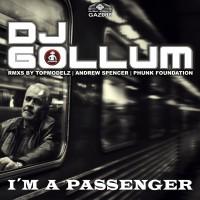 GAZ008 | DJ Gollum – I'm A Passenger