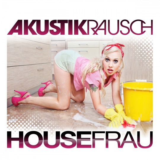 GAZ024   Akustikrausch – Housefrau