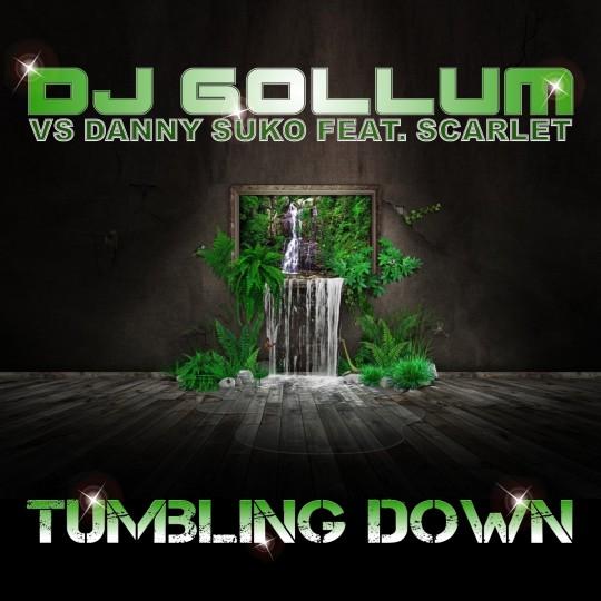 GAZ026 | DJ Gollum vs Danny Suko feat. Scarlet – Tumbling Down