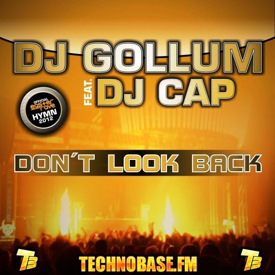 GAZ027   DJ Gollum feat. DJ Cap – Don't Look Back