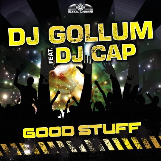 GAZ033 | DJ Gollum feat. DJ Cap – Good Stuff