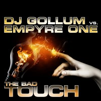 GAZ018 | DJ Gollum vs  Empyre One - The Bad Touch