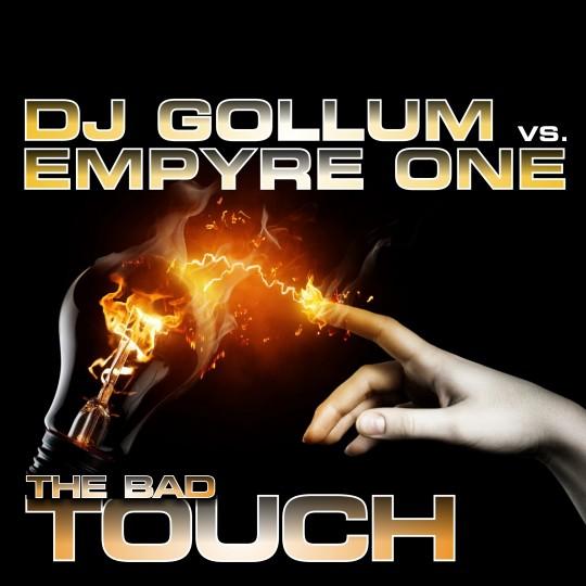 GAZ018 | DJ Gollum vs  Empyre One – The Bad Touch