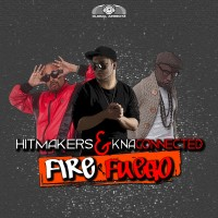 GAZ030 | Hitmakers feat KNA Connected - Fire (Fuego)