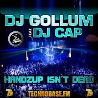 GAZ031 | DJ Gollum feat. DJ Cap - Handzup Isn't Dead