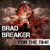 GAZDIGI011 | Brad Breaker – For The Time