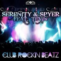 GAZDIGI015 | Serenity & Spyer feat Tevin – Club Rockin Beats