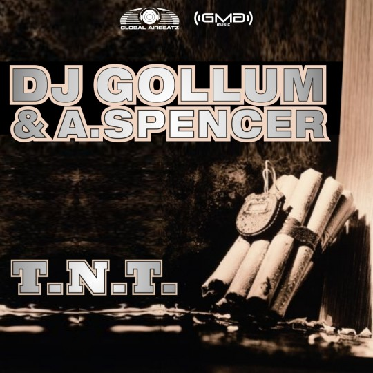 GAZ011 | DJ Gollum & A.Spencer – T.N.T