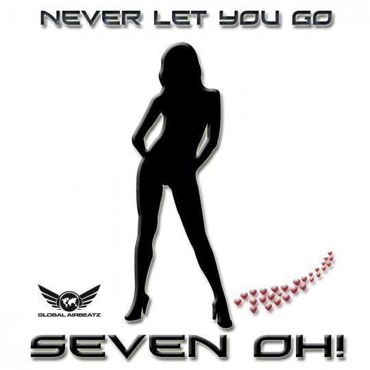 GAZDIGI001   Seven Oh! – Never Let You Go