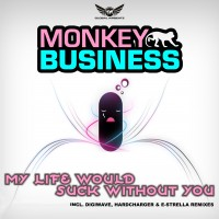 GAZDIGI002 | Monkey Business – My Life Would Suck Without You