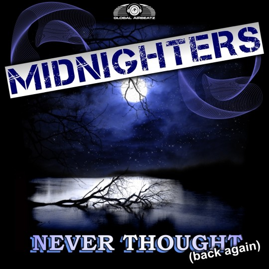 GAZDIGI008 | Midnighters – Never thougt (Back Again)