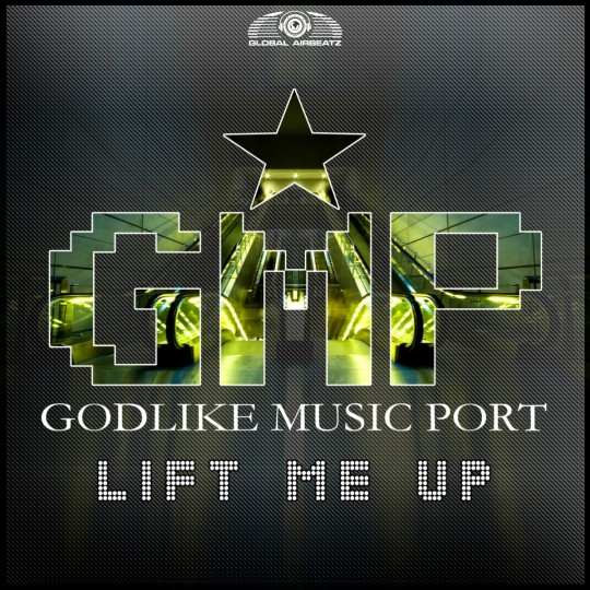 GAZDIGI010 | Godlike Music Port – Lift Me Up
