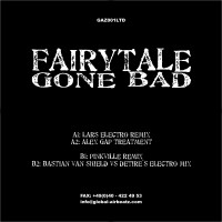 GAZ001ltd | DJ Gollum feat. Felixx – Fairytale Gone Bad