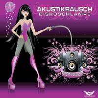 GAZ003ltd | Akustikrausch - Diskoschlampe