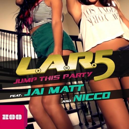 GAZ039 I L.A.R.5 feat. Jai Matt & Nicco – Jump This Party