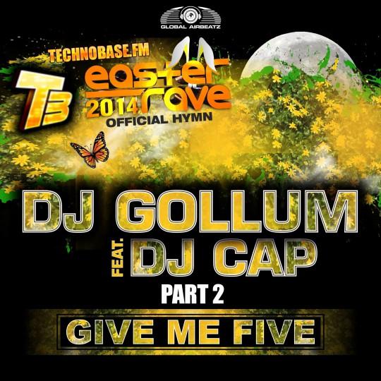GAZ044-2 I DJ Gollum feat. DJ Cap – Give me five (Easter Rave Hymn 2k14) PART2