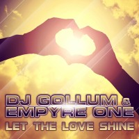 GAZ050 I DJ Gollum & Empyre One - Let the love shine