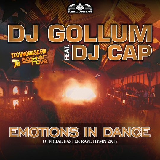 GAZ065 I DJ Gollum feat. DJ Cap – Emotions in dance (Easter Rave Hymn 2k15)