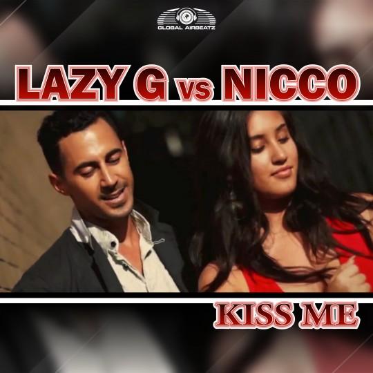 GAZ055 I  Lazy G vs. NICCO – Kiss Me