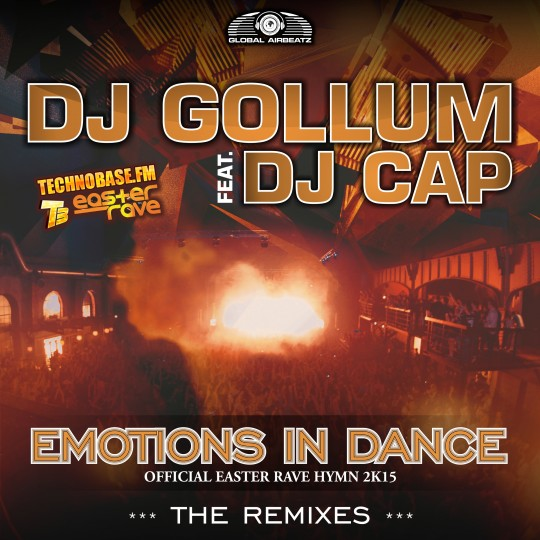 GAZ070 I DJ Gollum feat. DJ Cap – Emotions in dance (Easter Rave Hymn 2k15) (The Remixes)