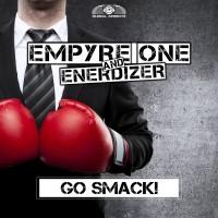GAZ074 I Empyre One & Enerdizer – GO SMACK!