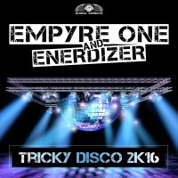 GAZ062 I Empyre One & Enerdizer – Tricky Disco 2k16