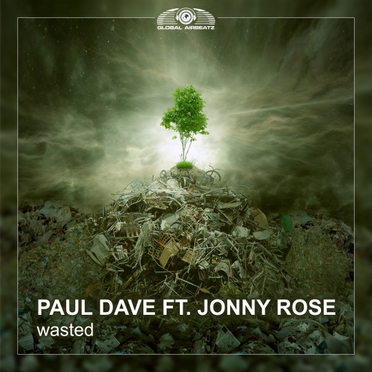 GAZ077 I Paul Dave feat. Jonny Rose – Wasted