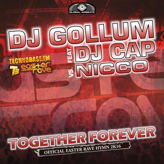 GAZ078 I DJ Gollum feat. DJ Cap – Together forever (Easter Rave Anthem2k16)