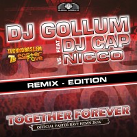 GAZ078R I DJ Gollum feat. DJ Cap vs NICCO – Together forever (Official Easter Rave Anthem2k16)