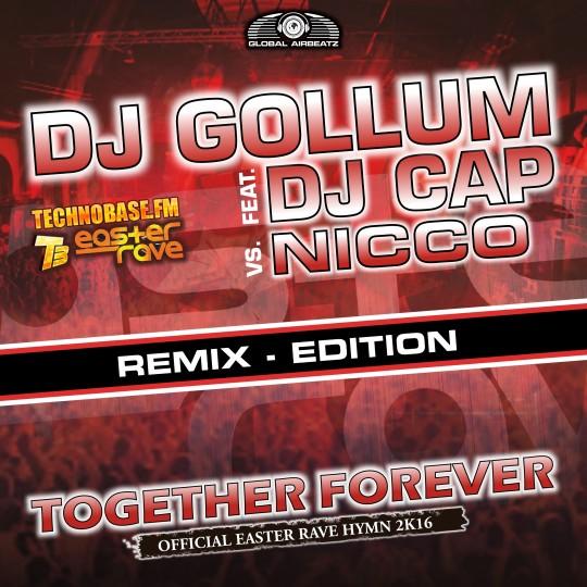 GAZ078R I DJ Gollum feat. DJ Cap vs NICCO – Together forever (Official Easter Rave Anthem2k16)