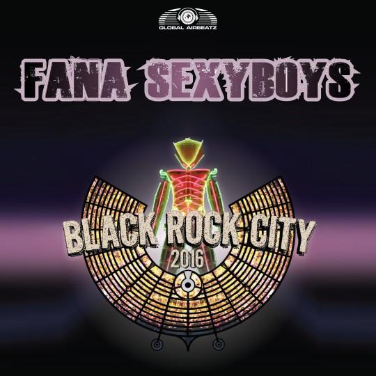 GAZ079 I Fana Sexyboys – Black Rock City