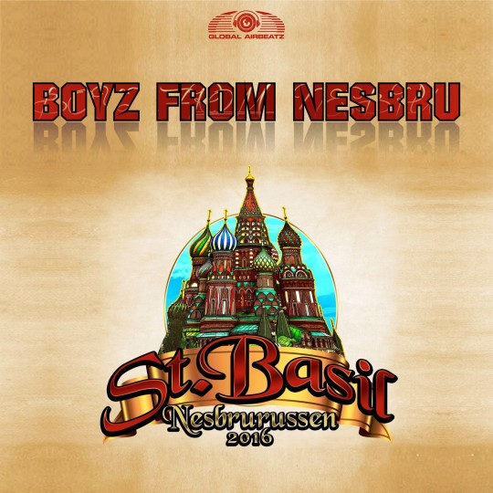 GAZ081 I Boyz From Nesbru – St. Basil