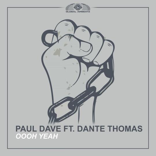 GAZ094 I Paul Dave feat. Dante Thomas – Ooh yeah