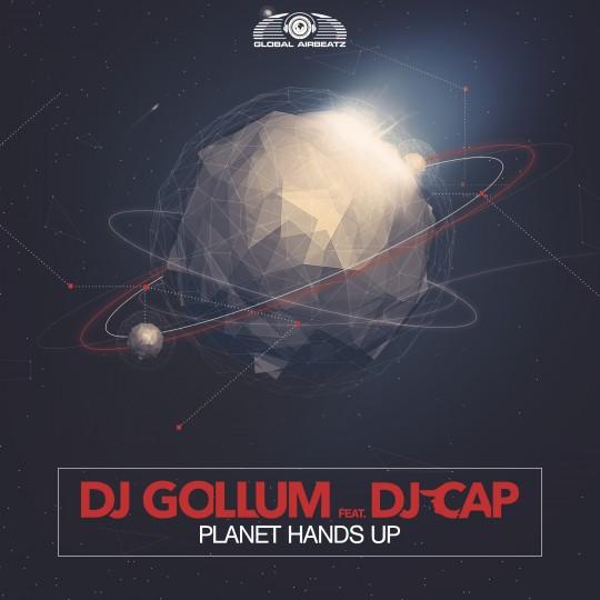 GAZ095 I DJ Gollum feat. DJ Cap – Planet Hands Up