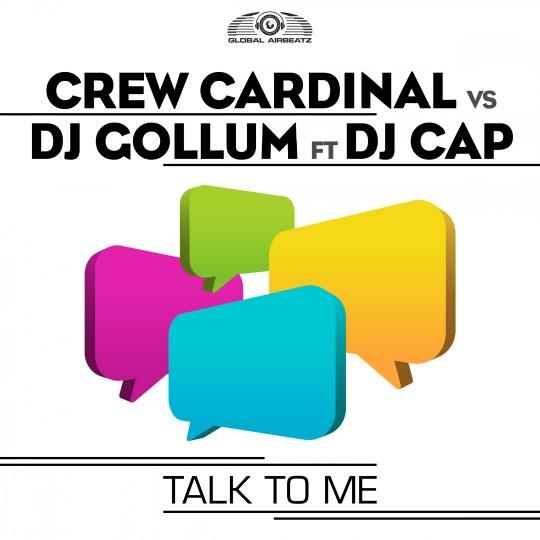 GAZ102 I Crew Cardinal vs DJ Gollum feat. DJ Cap – Talk to me