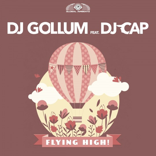 GAZ104I DJ Gollum feat DJ Cap – Flying high!