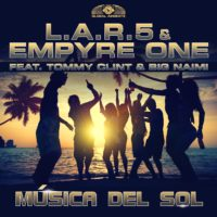 GAZ061 I L.A.R.5 & Empyre One feat. Tommy Clint & Big Naimi - Música Del Sol