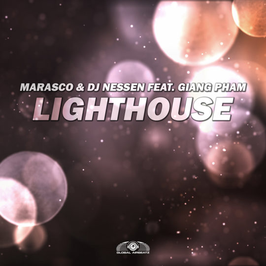 GAZ115 I Marasco & DJ Nessen feat. Giang Pham – Lighthouse