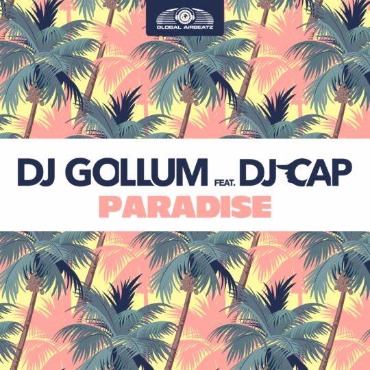 GAZ113 I  DJ Gollum feat. DJ Cap – Paradise