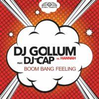 GAZ118 I DJ Gollum feat. DJ Cap vs. Hannah – Boom Bang Feeling