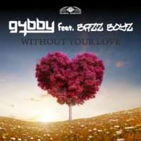 GAZ119 I  G4bby feat. Bazz Boyz – Without your love
