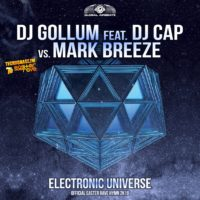 GAZ120 I DJ Gollum feat. DJ Cap vs. Mark Breeze – Electronic Universe (Easter Rave Hymn 2k18)