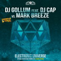 GAZ120R I DJ Gollum feat. DJ Cap vs. Mark Breeze - Electronic Universe (The remixes)