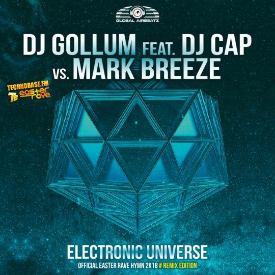 GAZ120R I DJ Gollum feat. DJ Cap vs. Mark Breeze – Electronic Universe (The remixes)