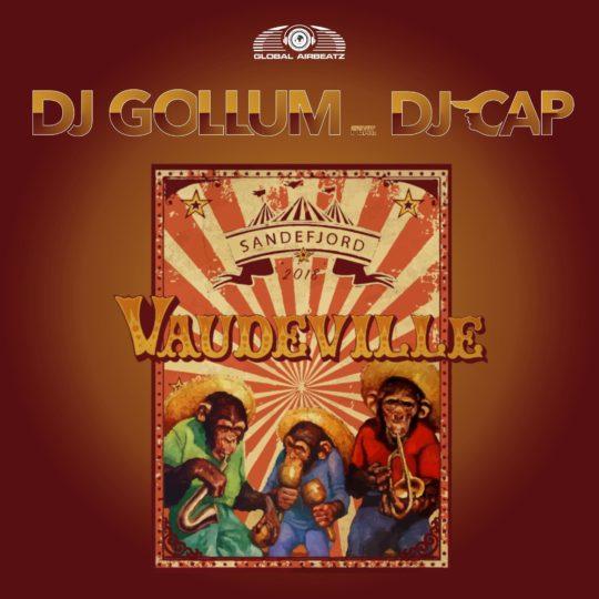GAZ126 I DJ Gollum feat. DJ Cap – Vaudeville 2018