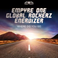 GAZ136 I Empyre One x Global Rockerz x Enerdizer - Where did you go