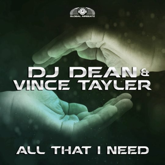 GAZ 143 I DJ Dean & Vince Tayler – All That I Need