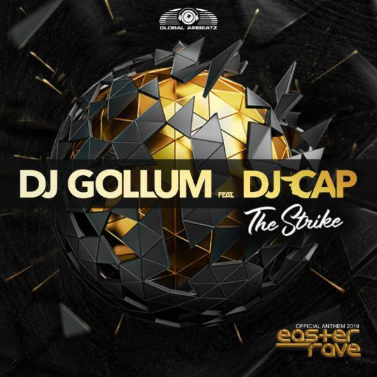 GAZ147  I DJ Gollum feat. DJ Cap – The Strike (Official Easter Rave Anthem 2019)