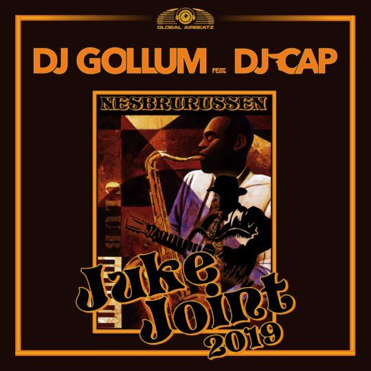 GAZ157 I DJ Gollum feat. DJ Cap – Juke Joint 2019